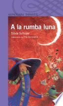 Libro de A La Rumba Luna