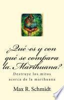 Libro de ¿qué Es Y Con Qué Se Compara La Marihuana?