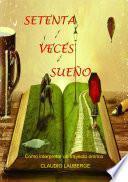 Libro de Setenta Veces Sueño