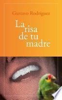 Libro de La Risa De Tu Madre