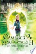 Libro de La Casa Mágica De La Señora Asworth