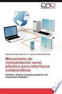 Libro de Mecanismo De Remodelación Semi Plástica Para Interfaces Colaborativas