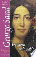 Libro de George Sand, La Escritora Indomable