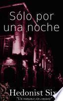 Libro de Sólo Por Una Noche