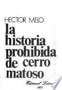 Libro de La Historia Prohibida De Cerro Matoso