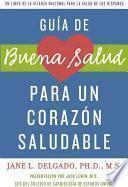 Libro de La Guía De Buena Salud Para Un Corazón Sano