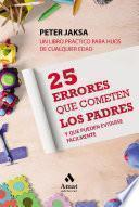 Libro de 25 Errores Que Cometen Los Padres