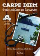Libro de Carpe Diem. Vela Solidaria En Santander