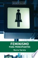 Libro de Feminismo Para Principiantes