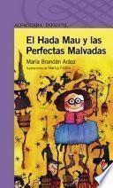 Libro de El Hada Mau Y Las Perfectas Malvadas