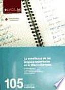 Libro de La Enseñanza De Las Lenguas Extranjeras En El Marco Europeo