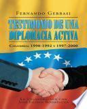 Libro de Testimonio De Una Diplomacia Activa