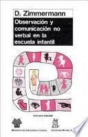 Libro de Observación Y Comunicación No Verbal En La Escuela Infantil