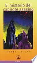 Libro de El Misterio Del Capirote Asesino
