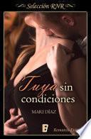 Libro de Tuya Sin Condiciones (amnesia 3)