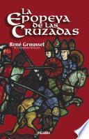 Libro de La Epopeya De Las Cruzadas