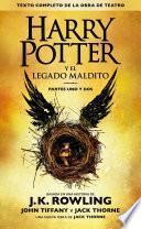 Libro de Harry Potter Y El Legado Maldito (texto Completo De La Obra De Teatro)