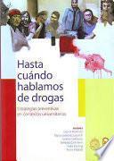 Libro de Hasta Cuándo Hablamos De Drogas