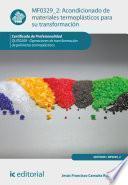 Libro de Acondicionado De Materiales Termoplásticos Para Su Transformación. Quit0209