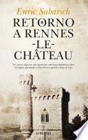 Libro de Retorno A Rennes Le Château
