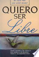 Libro de Quiero Ser Libre