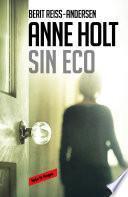 Libro de Sin Eco (hanne Wilhelmsen 6)