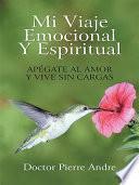 Libro de Mi Viaje Emocional Y Espiritual