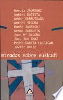 Libro de Miradas Sobre Euskadi