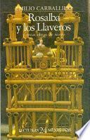 Libro de Rosalba Y Los Llaveros Y Otras Obras De Teatro
