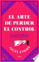 Libro de El Arte De Perder El Control