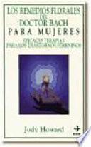 Libro de Los Remedios Florales Del Doctor Bach Para Las Mujeres