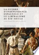 Libro de La Guerre D Indépendance Espagnole Et Le Libéralisme Au Xixe Siècle
