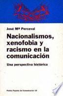 Libro de Nacionalismos, Xenofobia Y Racismo En La Comunicación