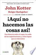 Libro de ¡aquí No Hacemos Las Cosas Así!