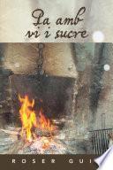 Libro de Pa Amb Vi I Sucre