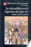 Libro de La Vida Política En La Argentina Del Siglo Xix