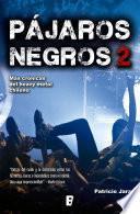 Libro de Pájaros Negros 2