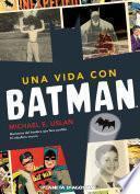 Libro de Una Vida Con Batman