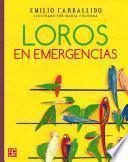 Libro de Loros En Emergencias