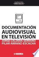 Libro de Documentación Audiovisual En Televisión