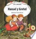 Libro de Hansel Y Gretel