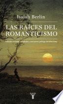 Libro de Las Raíces Del Romanticismo