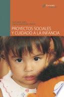 Libro de Proyectos Sociales Y Cuidado A La Infancia