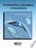 Libro de Xiv Censo Industrial, Xi Censo Comercial Y Xi Censo De Servicios. Censos Económicos, 1994. Nayarit