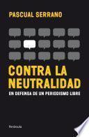 Libro de Contra La Neutralidad