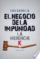 Libro de El Negocio De La Impunidad