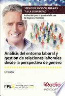 Libro de Análisis Del Entorno Laboral Y Gestión De Relaciones Laborales Desde La Perspectiva De Género