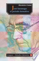 Libro de José Saramago. El Periodo Formativo