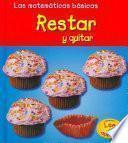 Libro de Restar Y Quitar/ Subtracting And Taking Away