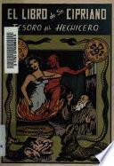 Libro de El Libro De San Cipriano: Tesoro Del Hechicero